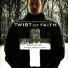 Twist of Faith (2004)