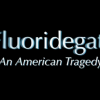 FluorideGate: An American Tragedy