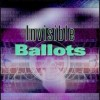 Invisible Ballots – A Temptation for Electronic Vote Fraud