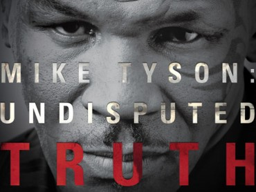 Mike Tyson: Undisputed Truth