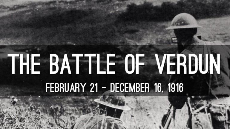 Intrarea României în Marele Război - VERDUN