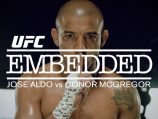 UFC 194 Embedded: Jose Aldo vs Conor McGregor
