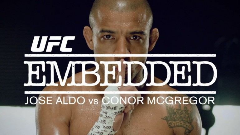 UFC 194 Embedded: Jose Aldo vs Conor McGregor