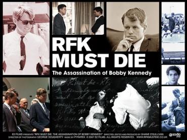 RFK Must Die: Assassination of Bobby Kennedy