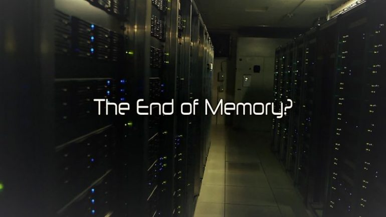 The End of Memory?