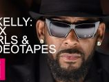 R Kelly: Sex, Girls & Videotapes