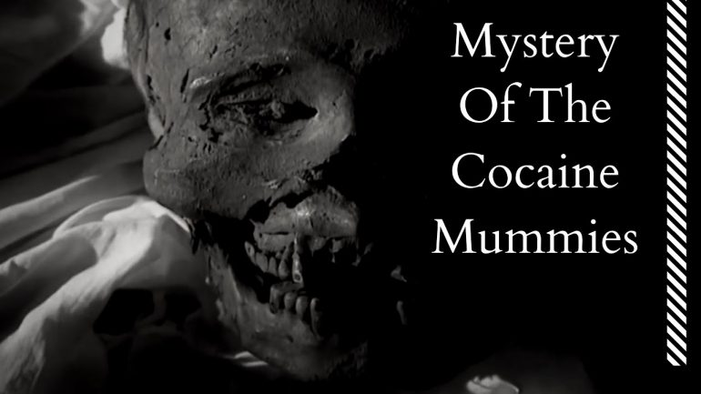 Mystery Of The Cocaine Mummies
