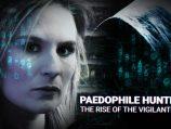 Paedophile Hunters: The Rise Of The Vigilantes