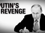 Putin's Revenge