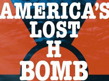America's Lost H-Bomb