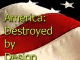 America: Destroyed by Design