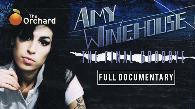 Amy Winehouse: The Final Goodbye