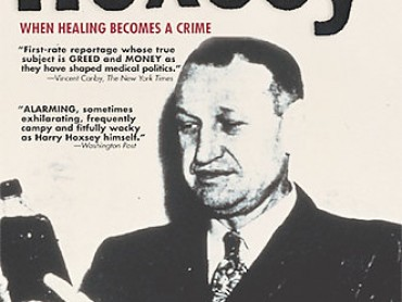 Hoxsey: How Healing Becomes a Crime
