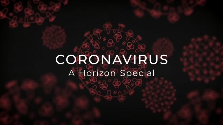 Coronavirus: A Horizon Special