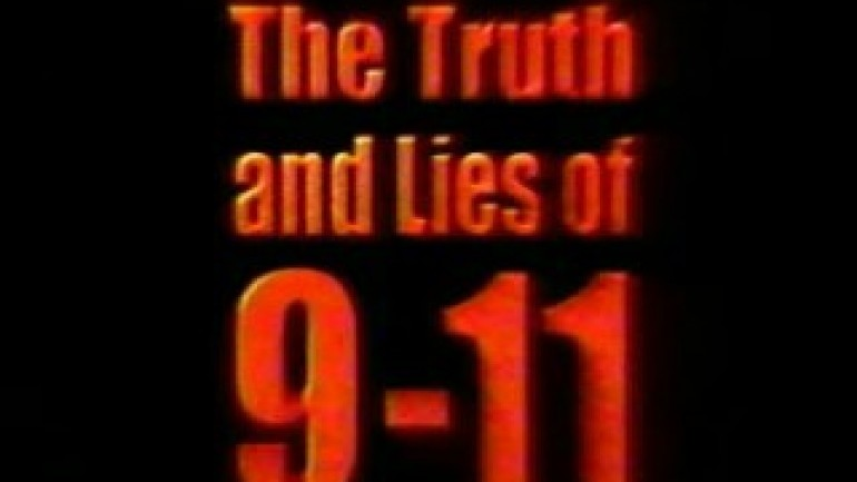 THE TRUTH & LIES OF 9/11