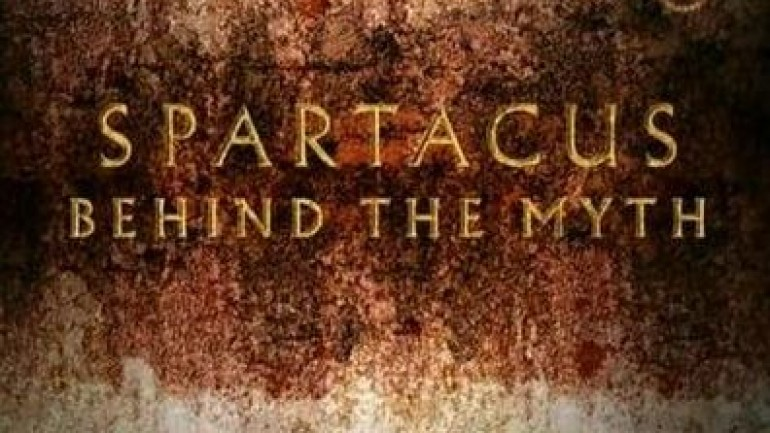 Spartacus – Behind The Myth