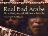 Reel Bad Arabs: How Hollywood Vilifies A People