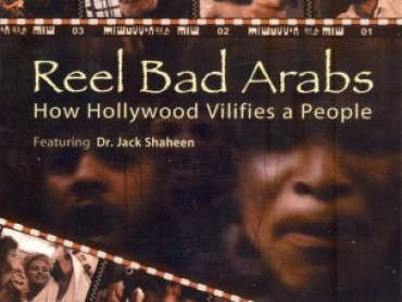 Reel bad arabs how hollywood vilifies