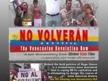 No Volverán – The Venezuelan Revolution Now