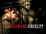 Wegmans Cruelty