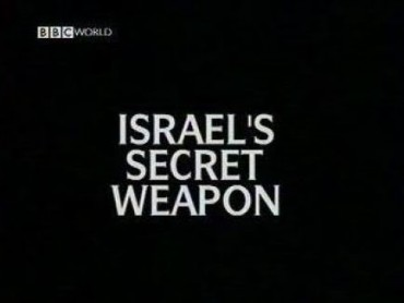 Israel's Secret Weapon