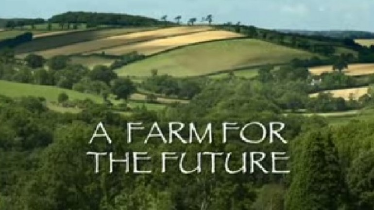 Natural World: A Farm for the Future