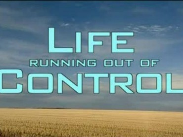 Life Running Out Of Control