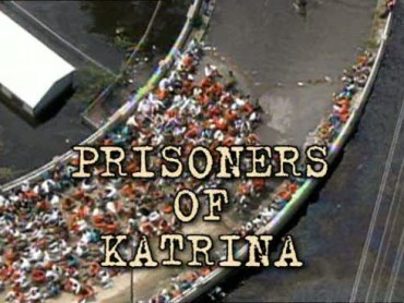 Prisoners of Katrina