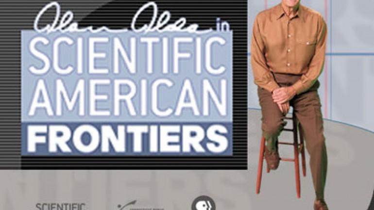 Scientific American Frontiers