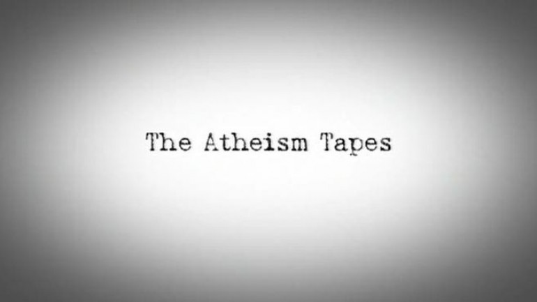 The Atheism Tapes