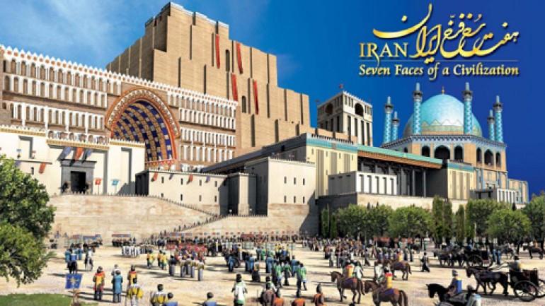 IRAN: Seven Faces of a Civilization