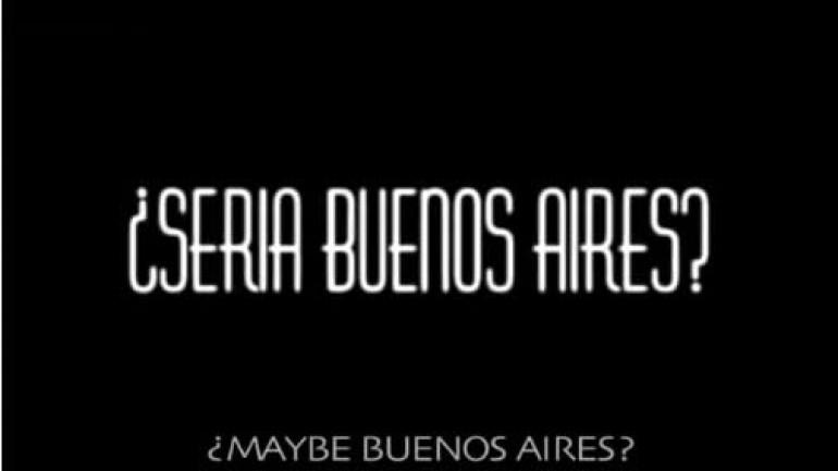 ¿Sería Buenos Aires?