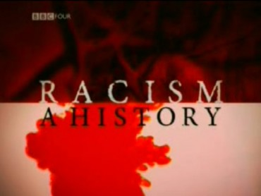 Racism: A History