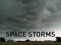 National Geographic – Extreme Universe – Space Storms