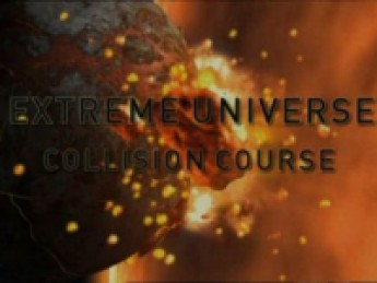 National Geographic – Extreme Universe – Collision Course