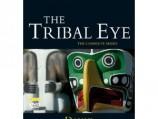 The Tribal Eye: Behind the Mask