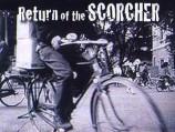 Return of the Scorcher