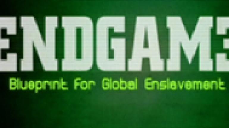 Endgame blueprint for global enslavement documentary heaven malvernweather Choice Image