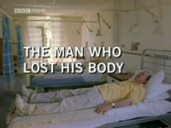 The Man Who Lost His Body