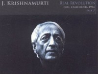 J. Krishnamurti: The Real Revolution