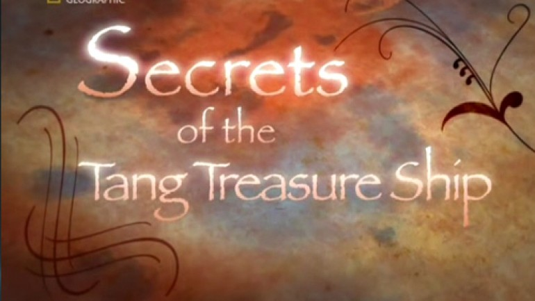 Secrets of the Tang Treasure Ship