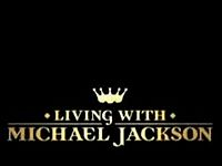 Living with Michael Jackson