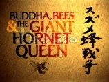 Natural World: Buddha Bees and the Giant Hornet Queen