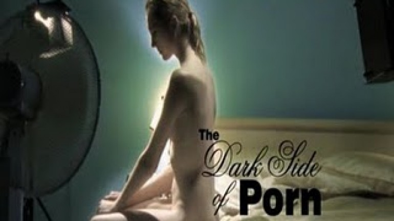 The Dark Side of Porn : Amateur Porn