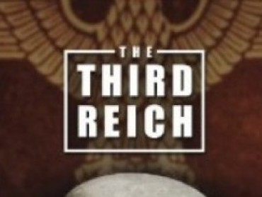 Third Reich: The Rise and Fall