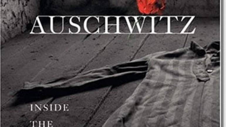 Auschwitz: Inside The Nazi State