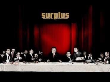 Surplus: Terrorized into Being Consumers