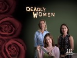 Deadly Women: Obsession