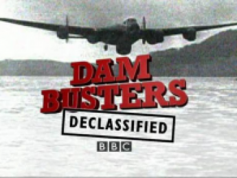 Dambusters Declassified