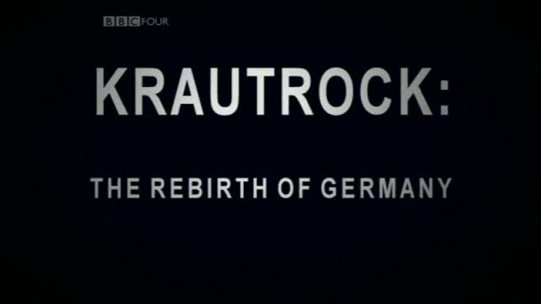 Krautrock: The Rebirth of Germany